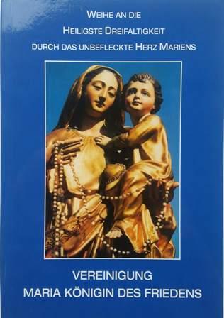 Weihe an die Heiligste Dreifaltigkeit durch das unbefleckte Herz Mariens